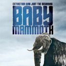 Baby Mammoth: Raising the Mammoth (DVD, 2008, Discovery Channel)