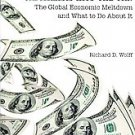 Capitalism Hits the Fan: The Global Economic Meltdown and What to Do About It...
