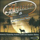 Live at the Ventura Theatre by America (CD, Jan-2008, Brilliant (Netherlands))