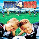 Just 4 Kicks (DVD, 2003)