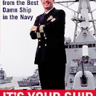 It's Your Ship: Management Tips from the Best Damn Ship in the Navy by D....