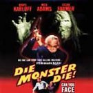 Die, Monster, Die! (DVD, 2001, Midnite Movies)
