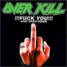F*** You and Then Some [PA] by Overkill (CD, Oct-1996, Megaforce)