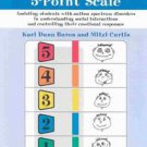 The Incredible 5-Point Scale by Kari Buron Dunn, Kari Dunn Buron and Mitzi Cu...