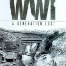 The Last Voices of WWI: A Generation Lost (DVD, 2011, 3-Disc Set)