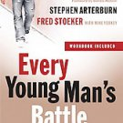 Every Young Man's Battle: Strategies for Victory in the Real World of Sexual...