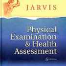 Physical Examination and Health Assessment by Carolyn Jarvis Ph.D. and...
