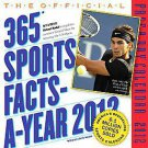 Cal 2012 Official 365 Sports Facts-a-year by Workman Publishing (2011, Calendar)