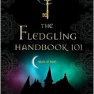 The Fledgling Handbook 101  by P. C. Cast (2010, Paperback)