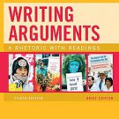 Writing Arguments: A Rhetoric With Readings by John C. Bean, June Johnson and...