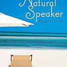 The Natural Speaker by Randy Fujishin (2010, Paperback)