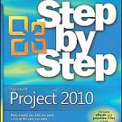 Microsoft Project 2010 Step by Step by Timothy Johnson and Carl Chatfield...