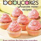175 Best Babycakes Cupcake Maker Recipes: Easy Recipes for Bite-size...