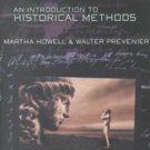 From Reliable Sources: An Introduction to Historical Methods by Walter...