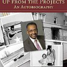 Up from the Projects by Walter J. Williams (2010, Paperback)