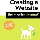 Creating a Website: the Missing Manual by Matthew Macdonald (2011, Paperback)