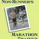The Non-Runner's Marathon Trainer by David A. Whitsett, Forrest Dolgener and...