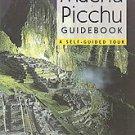 The Machu Picchu Guidebook by Alfredo Valencia Zegarra Ph.D., Alfredo...