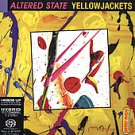 Altered State [Super Audio Hybrid CD] by Yellowjackets (CD, Mar-2005, Heads U...