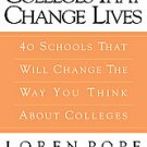 Colleges That Change Lives: 40 Schools That Will Change the Way You Think...