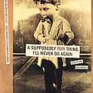 A Supposedly Fun Thing I'll Never Do Again by David Foster Wallace (1998, Pap...