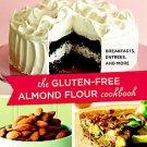 The Gluten-Free Almond Flour Cookbook by Elana Amsterdam (2009, Paperback,...