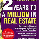 2 Years to a Million in Real Estate by Matthew A. Martinez and Matthew...