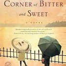 Hotel on the Corner of Bitter and Sweet by Jamie Ford (2009, Paperback)