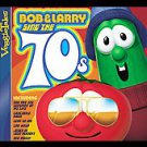 Bob & Larry Sing the 70s by VeggieTales (CD, Aug-2006, Big Idea Records...