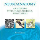 Neuroanatomy: An Atlas of Structures, Sections, and Systems, North American...