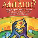 Is It You, Me, or Adult A.D.D.? by Gina Pera (2008, Paperback)