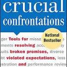Crucial Confrontations by Al Switzler, Joseph Grenny, Ron McMillan, kerry...