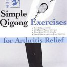 Simple Qigong Exercises for Arthritis Relief (DVD, 2007)