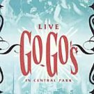 Go-Go's, The - Live in Central Park (DVD, 2001)