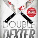 Double Dexter by Jeffry P. Lindsay (2011, Hardcover)