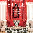 Big, Easy Style: Creating Rooms You Love to Live in by Katy Danos and Bryan B...