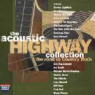 The Acoustic Highway Collection: The Road to Country Rock (CD, Oct-1996, EMI ...
