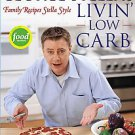 George Stella's Livin' Low Carb by George Stella (2004, Paperback)