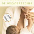 The Womanly Art of Breastfeeding by Diana West, Diane Wiessinger, LA Leche Le...