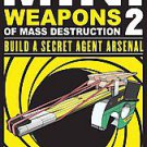 Mini Weapons of Mass Destruction by John Austin (2011, Paperback)