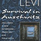Survival in Auschwitz: The Nazi Assault on Humanity by Primo Levi (1995,...