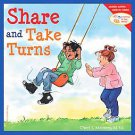 Share and Take Turns by Cheri J. Meiners (2003, Paperback)