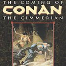 The Coming of Conan the Cimmerian by Robert E. Howard (2003, Paperback)