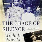 The Grace of Silence by Michele Norris (2011, Paperback)