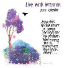 Live With Intention 2012 Calendar by Brush Dance Publishing (2011, Calendar)