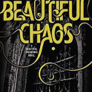 Beautiful Chaos by Kami Garcia and Margaret Stohl (2011, Hardcover)
