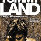 Tommyland by Tommy Lee and Anthony Bozza (2005, Paperback, Reprint)