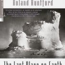 The Last Place on Earth by Roland Huntford (1999, Paperback)