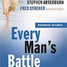 Every Man's Battle: Winning the War on Sexual Temptation One Victory at a Tim...