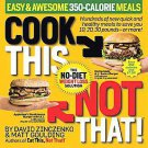 Cook This, Not That!: Easy & Awesome 350-Calorie Meals, The No-Diet Weight...